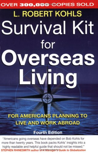 The Survival Kit For Overseas Living
